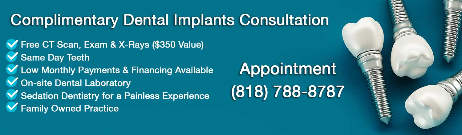 100% free dental Implants Consultation for Los Angeles Residents